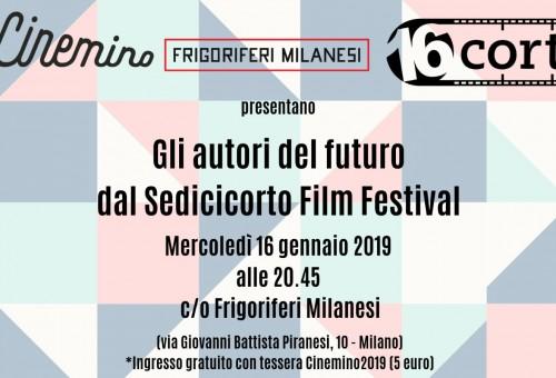 Sedicicorto a Milano con il Cinemino