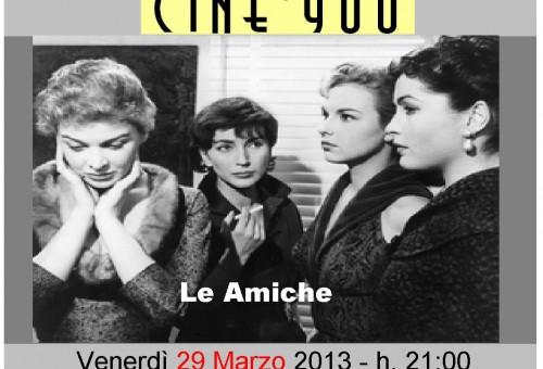 CINE '900 – Le Amiche